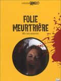 Film Folie meurtri�re