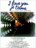 Film I love you, je t'aime